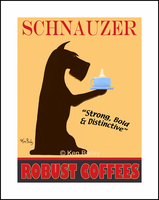 SCHNAUZER COFFEE - One of a Kind Special - Limited Edition Print