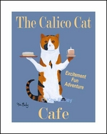THE CALICO CAT CAFE - Fine Limited Edition Print