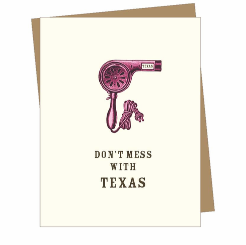 Don't Mess With Texas Card