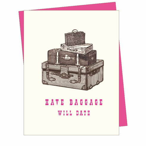 Have Baggage Will Date Card