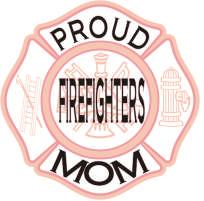 Proud Firefighters Mom