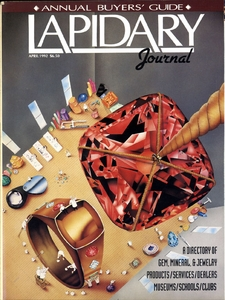 Lapidary Journal, Annual Buyers' Guide, April 1992