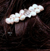 SOLD:  LITTLE ONE Barrette - Beautiful Gem Quartz Crystal, Iridescent Cultured Pearls, French Clip