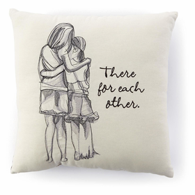 Hallmark There For Each Other Mother and Daughter Embroidered 14x14 Pillow