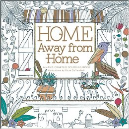 Home Away From Home Hand Crafted Adult Coloring Book