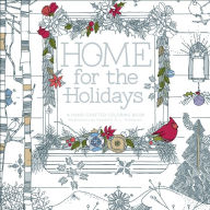 Home for the Holidays Hand Crafted Adult Coloring Book