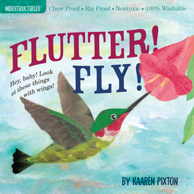Workman Indestructibles Baby Book Flutter! Fly!