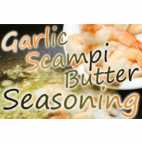 Garlic Scampi Butter Seasoning, 10 Pound Bulk Bag