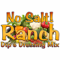 No Salt! Buttermilk Ranch Dip & Dressing Mix, 1 Pound Pantry Bag