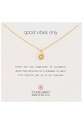 Dogeared Good Vibes Only Gold Necklace