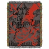 Never Laugh at Live Dragon Tapestry Throw