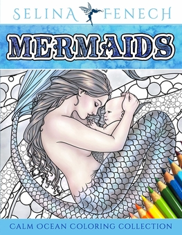 Mermaids Coloring Book by Selina Fenech