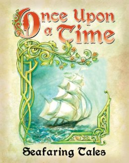 Once Upon a Time: Seafaring Tales
