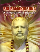 Sri Ramakrishna: A Biography in Pictures