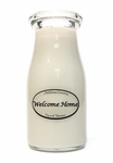 Welcome Home 8 oz. Milkbottle Candle by Milkhouse Candle Creamery | 8 oz. Milkbottle Candles by Milkhouse Candle Creamery