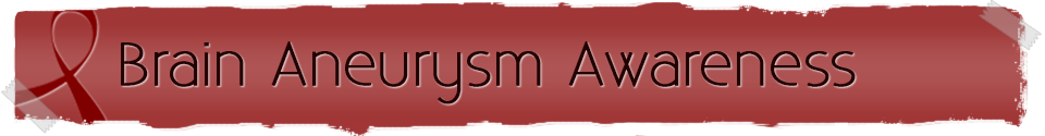 Brain Aneurysm Awareness