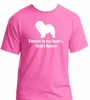 Forever in my heart...Pet's Name Tshirt