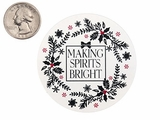 "3755 - 2 1/2"" Making Spirits Bright Favor Label, on White, 50 Count. F01"