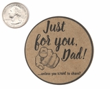 "3800 - 2 1/2"" Just For You Dad, Favor Label, on Kraft, 50 Count. F01"