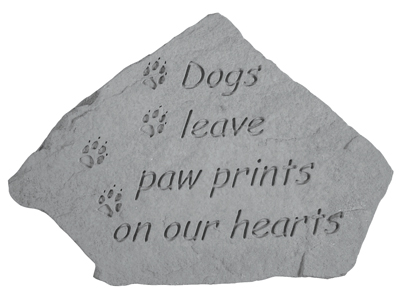 Dog Memorial Stone - Dogs Leave Paw Prints