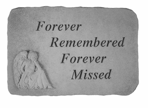 Sympathy Gift Stone - Forever Remembered, Forever Missed