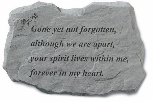 Gone Yet Not Forgotten - Garden Memorial Stone