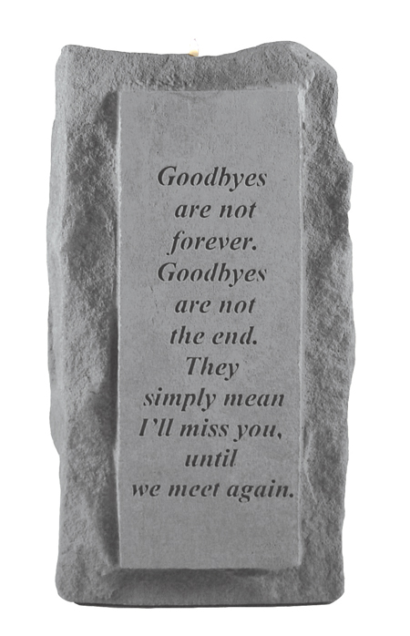 Goodbyes Are Not Forever Memorial Candle Holder