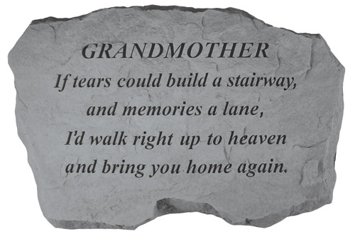Grandmother Memorial Stone - If Tears Could Build