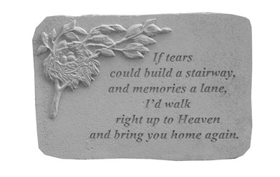 If Tears Could Build A Stairway - Memorial Stone