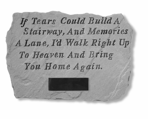 If Tears Could Build A Stairway -  Personalized Memory Stone