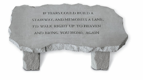 Large Garden Memorial Bench - If Tears Could Build...