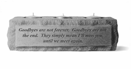 Memorial Candle Holder - Goodbyes Are Not Forever