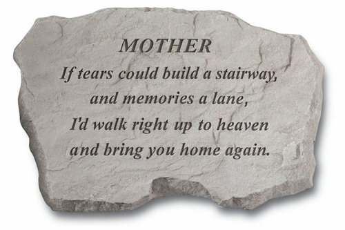 Mother Memorial Stone - If Tears Could Build