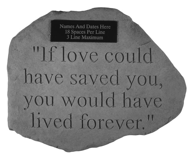 Personalized memorial stone if love could have saved you workwithnaturefo