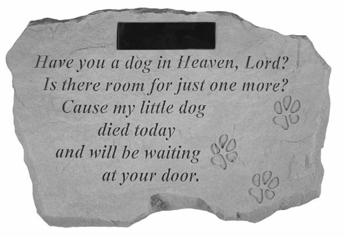 Personalized Memorial Stone - Have You A Dog In Heaven