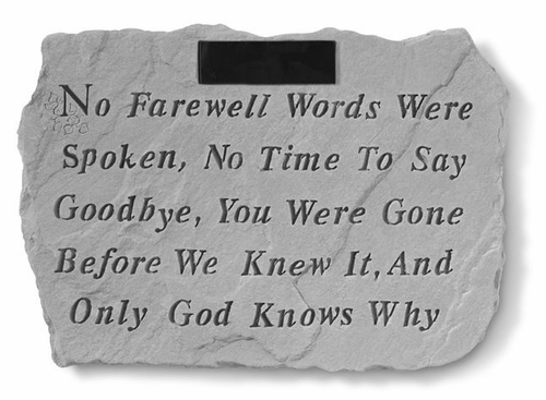 Personalized Memorial Stone - No Farewell Words