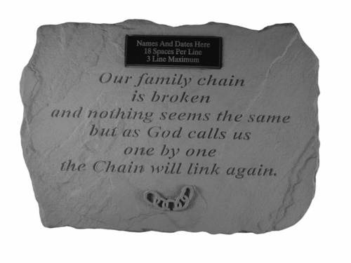 Personalized Memorial Stone - Our Family Chain Is Broken