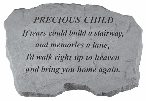 Precious Child Memorial Stone - If Tears Could Build