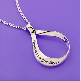 Remembrance Necklace - There Are No Goodbyes