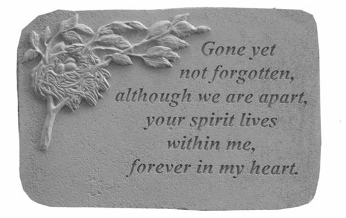 Remembrance Stone - Gone Yet Not Forgotten
