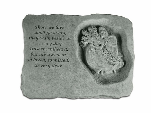 Remembrance Stone - Those We Love Don't Go Away