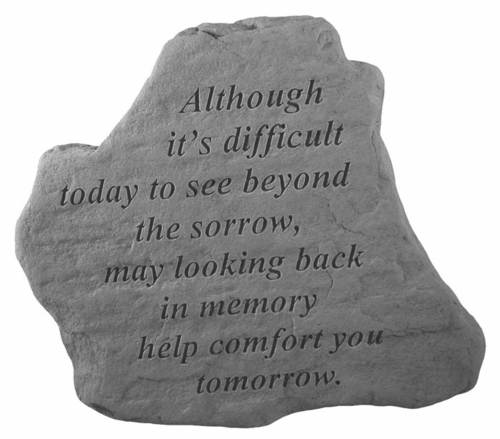Sympathy Gift Stone - Although It's Difficult