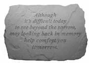 Sympathy Gift Stone - Although It's Difficult Today