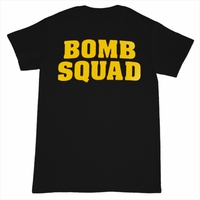 Bomb Squad Tee - Front & Back Designs