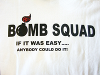 "F&B Print - Bomb Squad ""IF IT WAS EASY..."""
