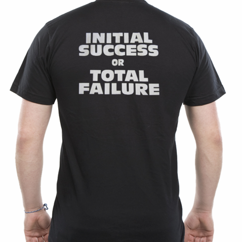 Initial Success or Total Failure Shirt w/ Front & Back Imprint