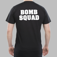 Bomb Squad T-shirt with White back print only