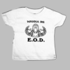 Toddler Tee - Wanna Be EOD