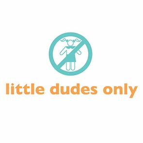little dudes only