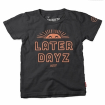 Prefresh Later Dayz Tee